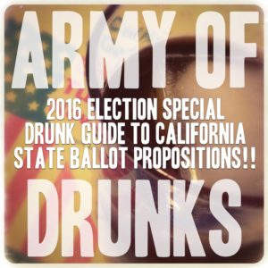 Army of Drunks 2016 Election Special